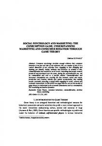 SOCIAL PSYCHOLOGY AND MARKETING: THE CONSUMPTION GAME. UNDERSTANDING MARKETING AND CONSUMER BEHAVIOR THROUGH GAME THEORY