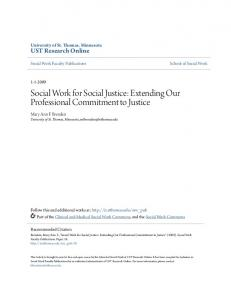 Social Work for Social Justice: Extending Our Professional Commitment to Justice