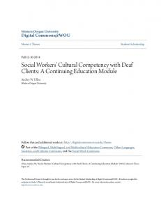 Social Workers Cultural Competency with Deaf Clients: A Continuing Education Module