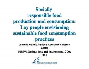 Socially responsible food production and consumption: Lay people envisioning sustainable food consumption practices