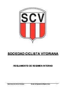 SOCIEDAD CICLISTA VITORIANA REGLAMENTO DE REGIMEN INTERNO