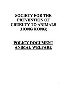 SOCIETY FOR THE PREVENTION OF CRUELTY TO ANIMALS (HONG KONG) POLICY DOCUMENT ANIMAL WELFARE