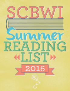 SOCIETY OF CHILDREN S BOOK WRITERS AND ILLUSTRATORS OFFICIAL READING LIST SUMMER 2016