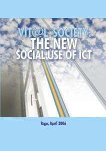 SOCIETY: THE NEW SOCIAL USE OF ICT