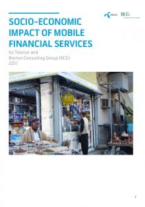 SOCIO-ECONOMIC IMPACT OF MOBILE FINANCIAL SERVICES. by Telenor and Boston Consulting Group (BCG) 2011
