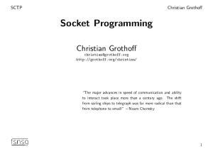 Socket Programming. Christian Grothoff