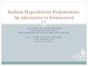 Sodium Hypochlorite Pulpotomies: An alternative to formocresol