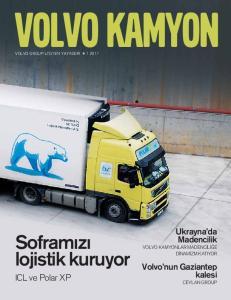 Sofram z lojistik kuruyor ICL ve Polar XP. Ukrayna da Madencilik. Volvo nun Gaziantep kalesi VOLVO KAMYONLAR MADENC L E D NAM ZM KATIYOR CEYLAN GROUP
