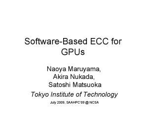 Software-Based ECC for GPUs