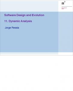 Software Design and Evolution 11. Dynamic Analysis