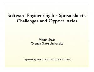 Software Engineering for Spreadsheets: Challenges and Opportunities