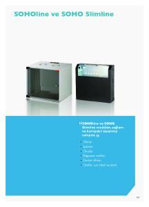 SOHOline ve SOHO Slimline SOHOline ve SOHO Slimline modüler, sağlam ve kompakt tasarıma sahiptir