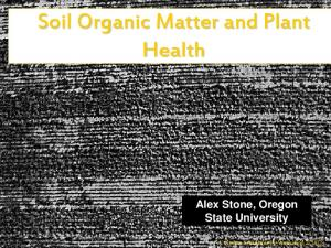 Soil Organic Matter and Plant Health