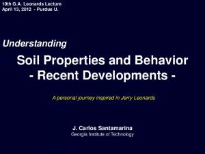 Soil Properties and Behavior - Recent Developments -