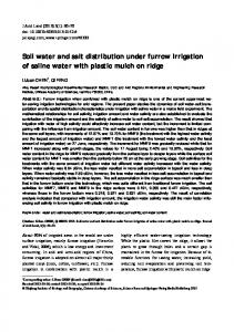 Soil water and salt distribution under furrow irrigation of saline water with plastic mulch on ridge