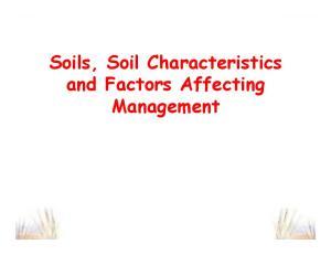 Soils, Soil Characteristics and Factors Affecting Management