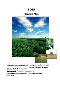 SOJA (Glycine Max) Ing. Agr. Fernando H. Arenas