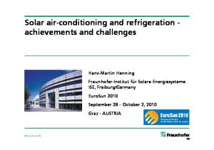 Solar air-conditioning and refrigeration - achievements and challenges