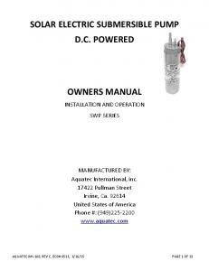 SOLAR ELECTRIC SUBMERSIBLE PUMP D.C. POWERED OWNERS MANUAL