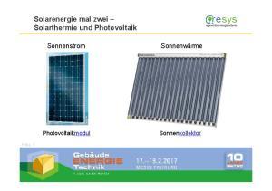 Solarenergie mal zwei Solarthermie und Photovoltaik. Folie 1