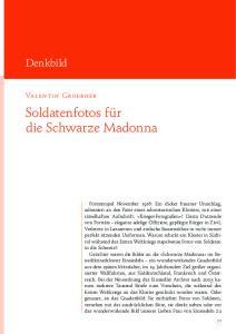 Soldatenfotos für die Schwarze Madonna