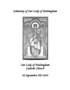 Solemnity of Our Lady of Walsingham. Our Lady of Walsingham Catholic Church