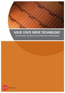 SOLID STATE DRIVE TECHNOLOGY SOLUTION BRIEF: SSD TAKES THE LEAP FROM NICHE TO MAINSTREAM