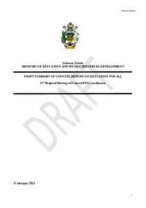 Solomon Islands MINISTRY OF EDUCATION AND HUMAN RESOURCES DEVELOPMENT DRAFT SUMMARY OF COUNTRY REPORT ON EDUCATION FOR ALL