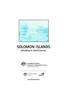 SOLOMON ISLANDS. Rebuilding an Island Economy