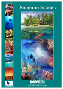 Solomon Islands. Solomon Airlines Limited YOUR DIVING HOLIDAY SPECIALIST