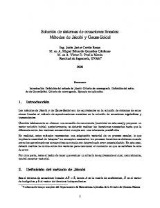 Solución de sistemas de ecuaciones lineales: Métodos de Jácobi y Gauss-Seidel