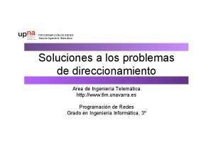Soluciones a los problemas de direccionamiento