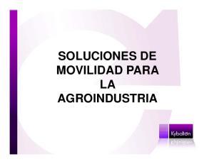 SOLUCIONES DE MOVILIDAD PARA LA AGROINDUSTRIA
