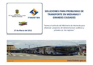SOLUCIONES PARA PROBLEMAS DE TRANSPORTE EN MEDIANAS Y GRANDES CIUDADES