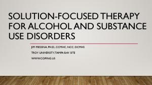 SOLUTION-FOCUSED THERAPY FOR ALCOHOL AND SUBSTANCE USE DISORDERS