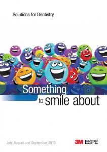 Solutions for Dentistry. Something. to smile about
