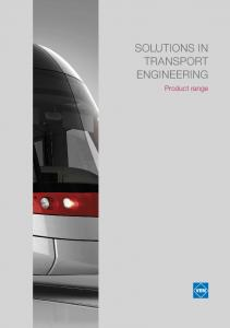 SOLUTIONS IN TRANSPORT ENGINEERING. Product range