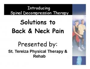 Solutions to Back & Neck Pain. Presented by: