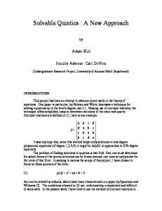 Solvable Quintics : A New Approach