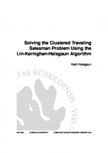 Solving the Clustered Traveling Salesman Problem Using the Lin-Kernighan-Helsgaun Algorithm