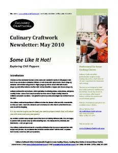 Some Like It Hot! Culinary Craftwork Newsletter: May Exploring Chili Peppers. Professional In-home Cooking Classes