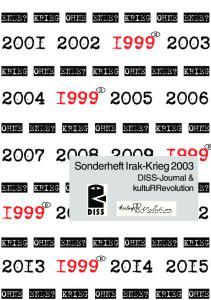 Sonderheft Irak-Krieg 2003 DISS-Journal & kulturrevolution ENDE? KRIEG OHNE ENDE? KRIEG OHNE ENDE? KRIEG OHNE ENDE? KRIEG OHNE ENDE?