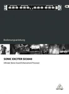 SONIC EXCITER SX3040. Bedienungsanleitung. Ultimate Stereo Sound Enhancement Processor SONIC EXCITER SX3040