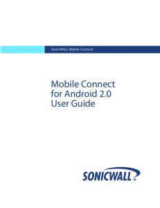 SonicWALL Mobile Connect. Mobile Connect for Android 2.0 User Guide