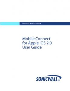 SonicWALL Mobile Connect. Mobile Connect for Apple ios 2.0 User Guide