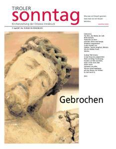 sonntag Gebrochen TIROLER Kirchenzeitung der Diözese Innsbruck man mit Gewalt gewinnt, kann man nur mit Gewalt behalten