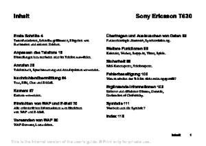 Sony Ericsson T630. Inhalt. Erste Schritte 4 Tastenfunktionen, Schnellzugriffstasten, Eingeben von Buchstaben und anderen Zeichen