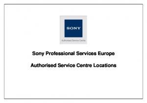 Sony Professional Services Europe. Authorised Service Centre Locations