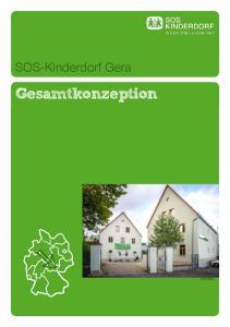 SOS-Kinderdorf Gera. Gesamtkonzeption. SOS-KD Gera