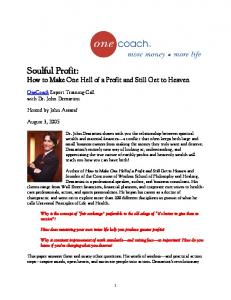 Soulful Profit: How to Make One Hell of a Profit and Still Get to Heaven